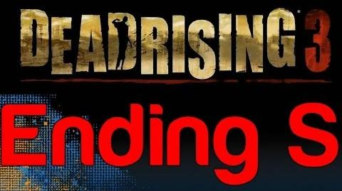 Dead_Rising_3_-_Ending_S_(How_to_get_Ending_S_in_Dead_Rising_3)