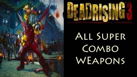 Dead_Rising_3_-_All_37_Super_Combo_Weapons
