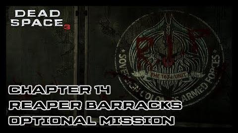 Dead Space 3 - Chapter 14 Reaper Barracks Optional Mission
