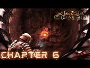 Dead Space - CHAPTER 6- ENVIRONMENTAL HAZARD (Impossible)