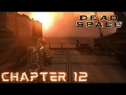 Dead Space - CHAPTER 12- DEAD SPACE (Impossible)