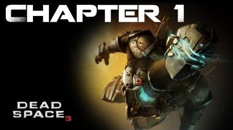 Dead Space 3, Chapter 1 Rude Awakening (No commentary)