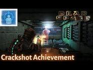 Dead Space - CRACKSHOT ACHIEVEMENT