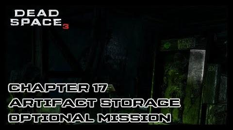 Dead Space 3 - Chapter 17 Artifact Storage Optional Mission