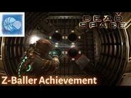 Dead Space - Z-BALLER ACHIEVEMENT