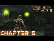 Dead Space - CHAPTER 9- DEAD ON ARRIVAL (Impossible)