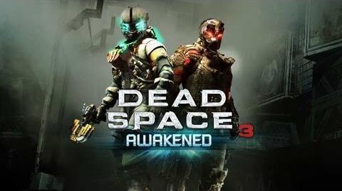 Dead Space 3 Awakened DLC Launch Trailer