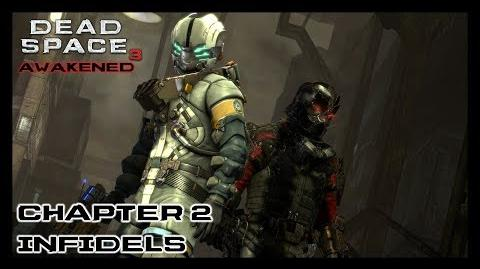 Dead Space 3 Awakened DLC - Chapter 2 Infidels