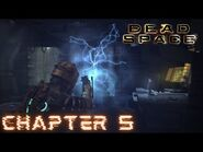 Dead Space - CHAPTER 5- LETHAL DEVOTION (Impossible)