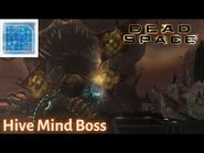 Dead Space - HIVE MIND BOSS