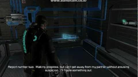 Dead Space 2 Audio Logs 3 - Suspicion( Franco Delille's Log part 2 )