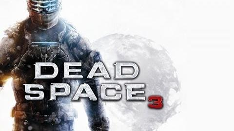 Dead Space 3 Prologue Walkthrough