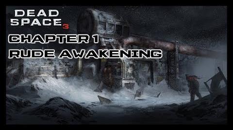 Dead Space 3 - Chapter 1 Rude Awakening