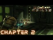 Dead Space - CHAPTER 2- INTENSIVE CARE (Impossible)