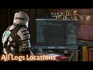Dead Space - ALL LOGS LOCATIONS