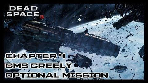 Dead Space 3 - Chapter 4 CMS Greely Optional Mission