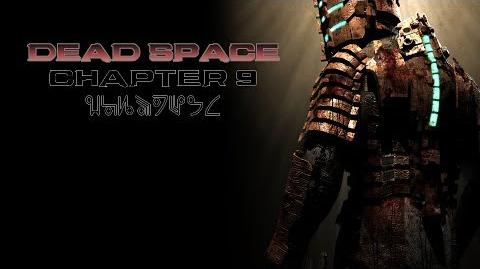 Dead Space playthrough - Chapter 9 Dead on Arrival