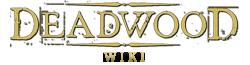 Deadwood Wiki