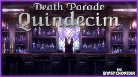"Death Parade Anime Quindecim ""A Slice of Judgment Pie"" feat"