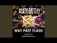 Death Battle- Way Past Flash (From the Rooster Teeth Series)