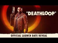 DEATHLOOP – Official Launch Date Reveal
