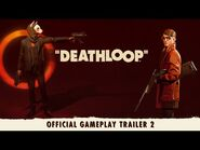 DEATHLOOP – Official Gameplay Trailer 2- Two Birds One Stone