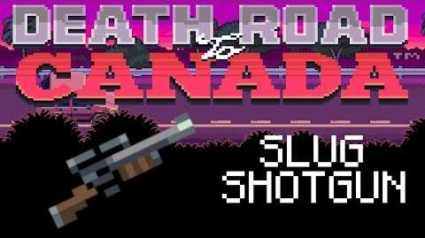 Death Road to Canada Item Guide Slug Shotgun