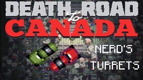 Death road to Canada Item Guide Nerd's Turrets