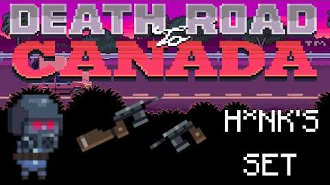 Death_Road_to_Canada_Item_Guide_H*nk's_Set