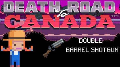 Death Road to Canada Item Guide Double Barrel Shotgun