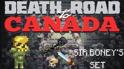 Death Road to Canada Item Guide Sir boney's Set