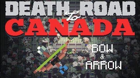 Death Road to Canada Item Guide Bow & Arrow