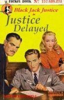 Justice Delayed.JPG