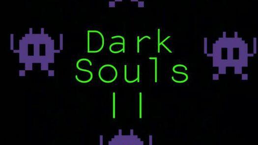 🛡⚔ Dark Souls II ⚔🛡