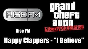 """GTA Liberty City Stories - Rise FM Happy Clappers - """"I Believe"""""""
