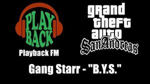 "GTA San Andreas - Playback FM Gang Starr - ""B.Y.S"