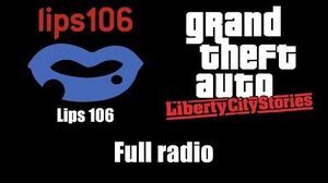 GTA Liberty City Stories - Lips 106 Full radio