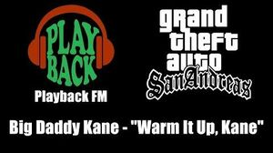 "GTA San Andreas - Playback FM Big Daddy Kane - ""Warm It Up, Kane"""