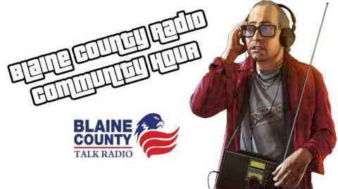 GTA_V_-_BCTR_-_Blaine_County_Radio_Community_Hour-0