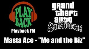 "GTA San Andreas - Playback FM Masta Ace - ""Me and the Biz"""