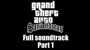 GTA San Andreas - Full soundtrack Part 1 (Rev