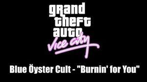 """GTA Vice City Blue Öyster Cult - """"Burnin' for You"""""""