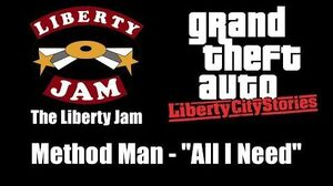 "GTA Liberty City Stories - The Liberty Jam Method Man - ""All I Need"""