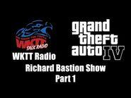 GTA IV (GTA 4) - WKTT Radio - Richard Bastion Show (Part 1)