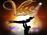 Vice – The Musical