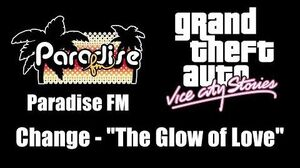 """GTA Vice City Stories - Paradise FM Change - """"The Glow of Love"""""""