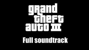 GTA III (GTA 3) - Full soundtrack (Rev