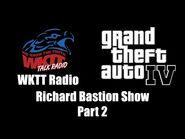GTA IV (GTA 4) - WKTT Radio - Richard Bastion Show (Part 2)