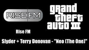 "GTA III (GTA 3) - Rise FM Slyder Terry Donovan - ""Neo (The One)"""
