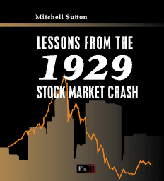 Lessons from the 1929 Stock Market Crash